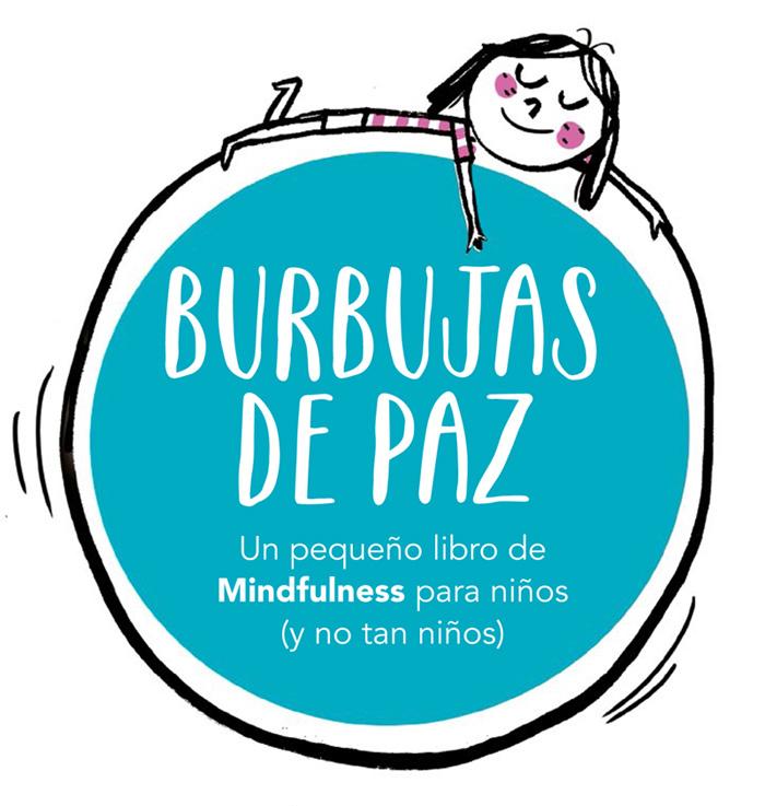 Burbujas De Paz Mindfulness Con Corazón Solicite Información